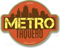 Metro Taquero new and improve web experience is coming soon!